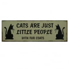 'Cats Are Just Little People' Wall Plaque