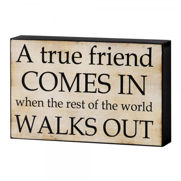 Friend Quote Plaque : Buy a true friend block sign wood standing quote plaque