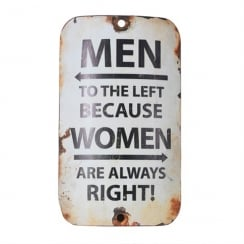 Women Are Always Right Sign
